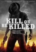 Öldür Yada Öl – Kill or Be Killed 2015 izle Full hd